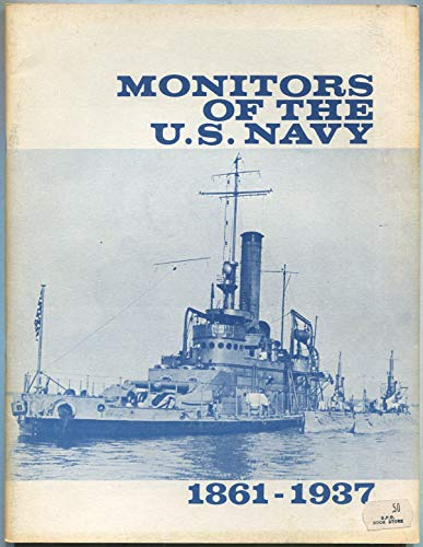 Monitors of the U.S. Navy 1861-1937