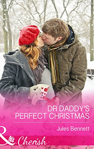 Dr Daddys Perfect Christmas (Mills & Boon Cherish) (The St. Johns of Stonerock, Book 1)