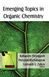 Emerging Topics in Organic Chemistry, , 1604566337