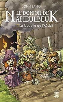 Le Donjon de Naheulbeuk, Roman 2 : Saison 3 - La Couette de l'Oubli par Lang