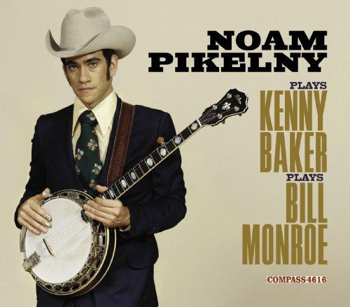 Noam Pikelny Plays Kenny Baker...