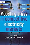 img - for Modelling Prices in Competitive Electricity Markets book / textbook / text book