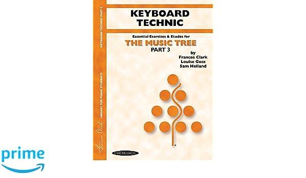 The Music Tree, Part 3, Keyboard Technic
