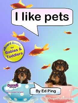 I Like Pets (I Like Reading) (English Edition) de [Publishing, Duvet]