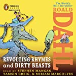 Revolting Rhymes & Dirty Beasts | Roald Dahl