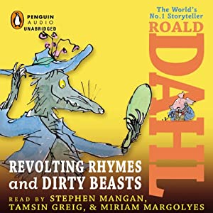 Revolting Rhymes & Dirty Beasts Audiobook