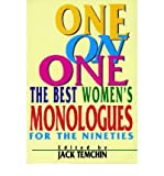 img - for [(One on One: The Best Women's Monologues for the Nineties )] [Author: Jack Temchin] [May-2000] book / textbook / text book
