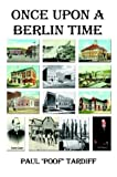 Once upon a Berlin Time, Paul Poof Tardiff, 1410714292