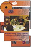 Whole-Faculty Study Groups : Collaboration Targeting Student Learning, , 1587401355