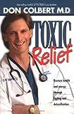 Toxic Relief, Don Colbert, 0884197603