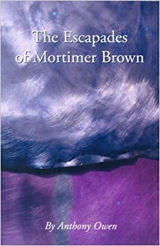 The Escapades of Mortimer Brown