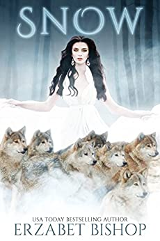 Snow: A Paranormal Reverse Harem Shifter Romance by [Bishop, Erzabet]