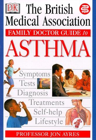 Asthma (Anglais) Poche – 17 juin 1999 Tony Smith DK 0751306762 SELF-HELP / General