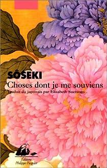 Choses dont je me souviens par Soseki