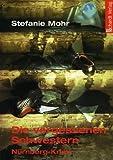 Front cover for the book Die vergessenen Schwestern by Stefanie Mohr