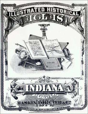 - Illustated Historical Atlas of the State of Indiana 1876