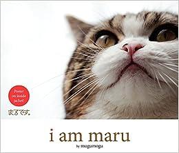I Am Maru Mugumogu 9780062088413 Amazoncom Books