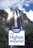 Extreme Places - The Highest Waterfall
