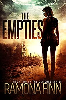 The Empties (The Glitches Series Book 2) by [Finn, Ramona]
