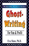 img - for Ghostwriting: For Fun & Profit (Writeriffic Writer's) book / textbook / text book