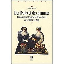 FRUITS ET DES HOMMES