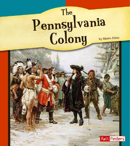 The Pennsylvania Colony (The American Colonies)