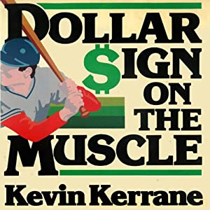 Dollar Sign on the Muscle Audiobook
