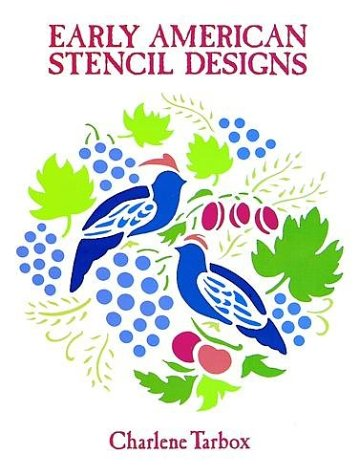 Early American Stencil Designs (Dover Pictorial Archive Series)