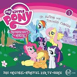 Ein Auftrag von Prinzessin Celestia (My Little Pony 1)
