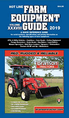 Hot Line® Farm Equipment Guide Volume XXXVIII, 2019