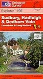 Sudbury, Hadleigh and Dedham Vale (Explorer Maps)