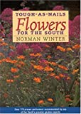 Tough-As-Nails Flowers for the South, Norman Winter, 1578065445