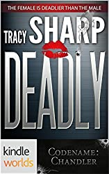 Codename: Chandler: Deadly (Kindle Worlds Novella)