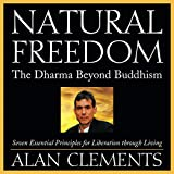 Natural Freedom: The Dharma Beyond Buddhism