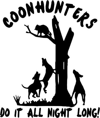 Coon Hunters Raccoon Sportsman Hunting Vinyl Decal Sticker- 10