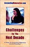Challenges for the Next Decade, Mark L. Cheffers, 0970816405