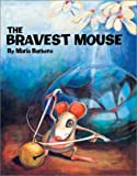 The Bravest Mouse, Maria Barbero, 0735817081