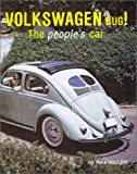 Volkswagen Bug! : The People's Car, Miller, Ray, 091305612X