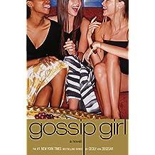 Gossip Girl #1: A Novel by Cecily von Ziegesar
