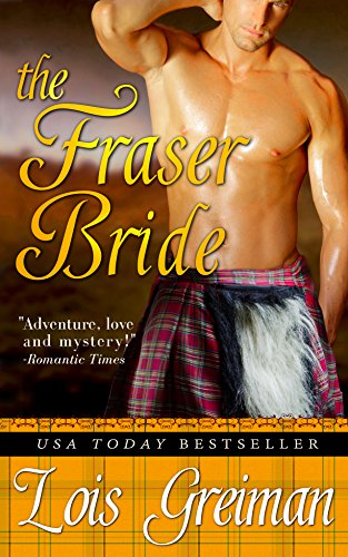 The Fraser Bride Highland Rogues Book 1 Kindle Edition By Lois