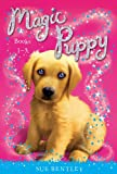 Magic Puppy: Books 1-3, Sue Bentley, 0448484609