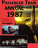 img - for Passenger Train Annual 1987 book / textbook / text book