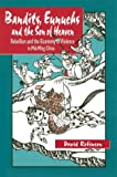 Bandits, Eunuchs, and the Son of Heaven, David Robinson, 0824823915