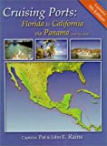 img - for Cruising Ports: Florida to California via Panama book / textbook / text book