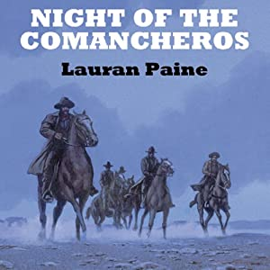 Night of the Comancheros Audiobook