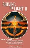 Shining the Light II, Robert Shapiro and Tom Dongo, 0929385705