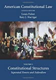 American Constitutional Law : Volume One, Constitutional Structures: Separated Powers and Federalism, Fisher, Louis and Harriger, Katy, 1594606242