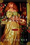 img - for Lucrezia Borgia: A Novel book / textbook / text book