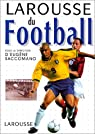 Larousse du football par Saccomano