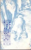 The Goat Lady, Mark White and Dianne White, 1556731906